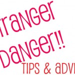 Educate Your Children About Stranger Danger – Stranger Danger Education