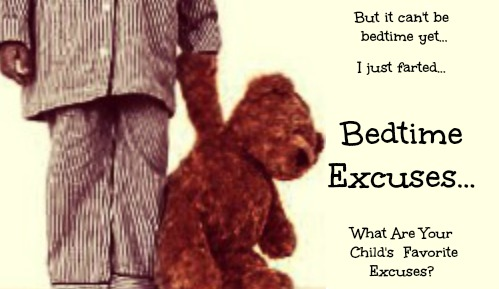 bedtime excuses