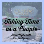 Taking Time as a Couple- Date Night with @CasinoRamaLive