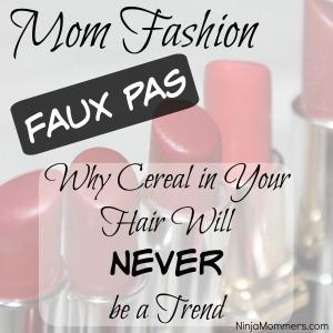 Mom Fashion Faux Pas