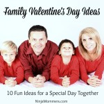 Family Valentines Day Ideas for a Special day Together