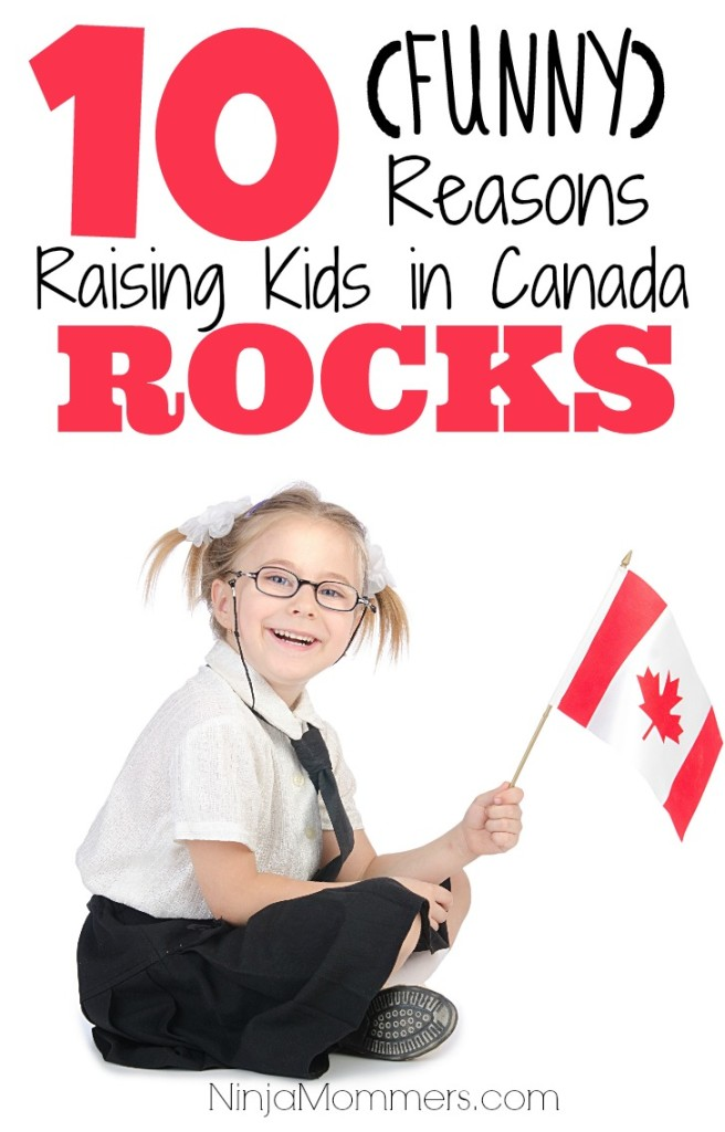 Love About Raising Kids in Canada